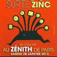 Debout Sur Le Zinc au Zénith : oui, vraiment au Zénith !